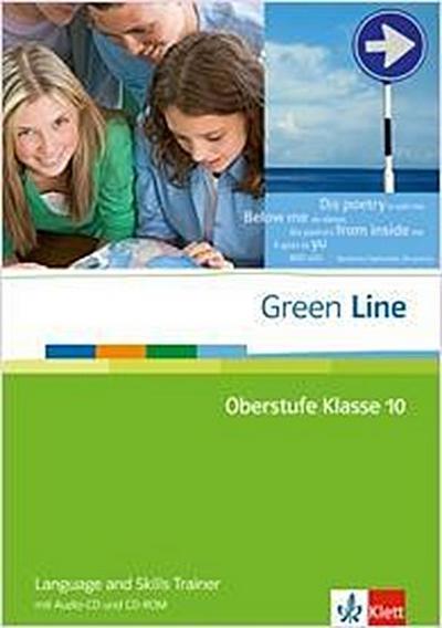 Green Line Oberstufe. Klasse 10. Language and Skills Trainer mit Audio-CD und CD-ROM
