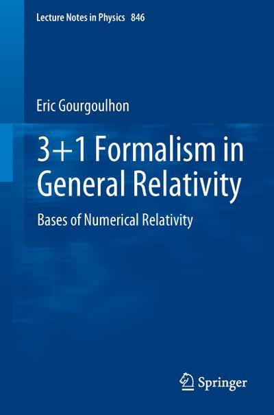 3+1 Formalism in General Relativity