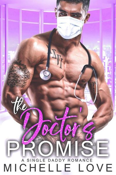 The Doctor's Promise: A Single Daddy Romance