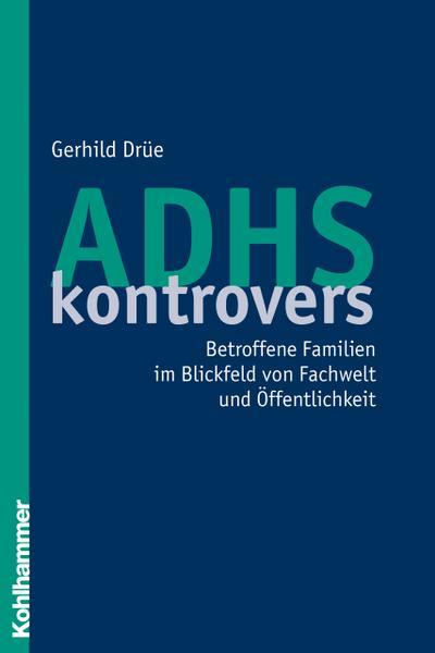 ADHS kontrovers