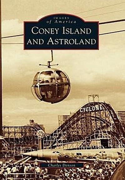 Coney Island and Astroland