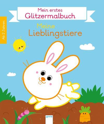 Mein erstes Glitzermalbuch. Lieblingstiere; Ill. v. Ahrweiler, Lucile; Deutsch