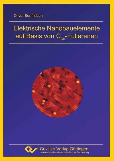 Elektrische Nanobauelemente auf Basis von C60-Fullerenen