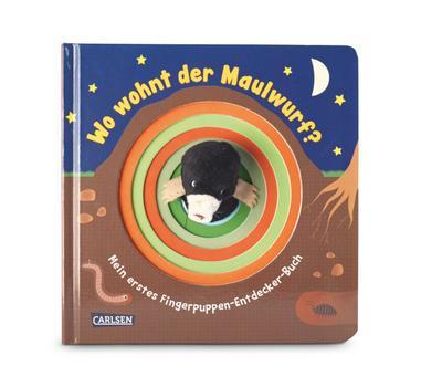 Fingerpuppen-Bücher: Wo wohnt der Maulwurf?: Mein erstes Fingerpuppen-Entdecker-Buch