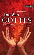 Das Wort Gottes - Jutta Fielenbach