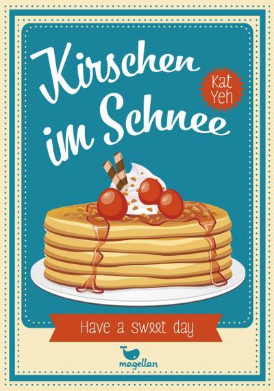 Kirschen im Schnee; Übers. v. Komina, Jessika/Knuffinke, Sandra; Deutsch