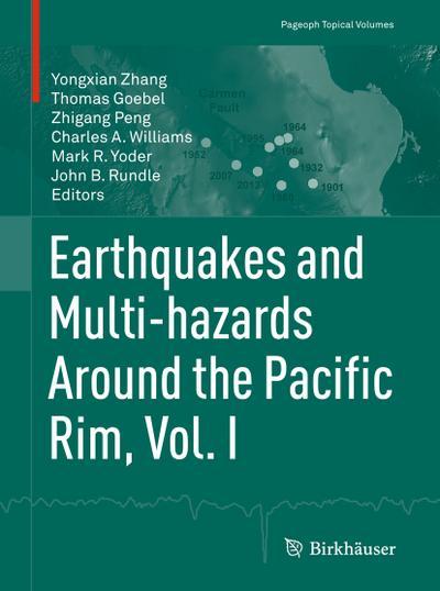 Earthquakes and Multi-hazards Around the Pacific Rim, Vol. I