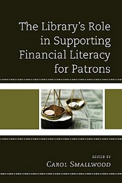 The Library's Role in Supporting Financial Literacy for Patrons