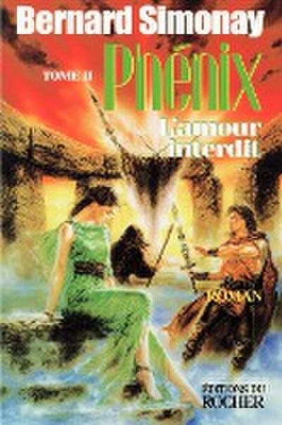Phenix 2: L'Amour Interdit