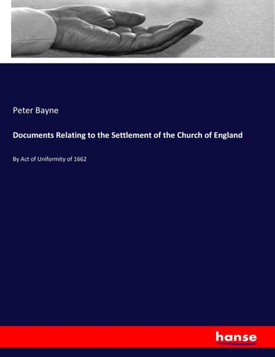Documents Relating to the Settlement of the Church of England