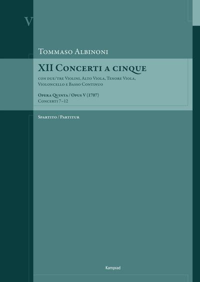 Tommaso Albinoni: XII Concerti a cinque op. V (1707)