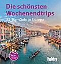 Holiday Reisebuch Die schönsten Wochenendtrip ...