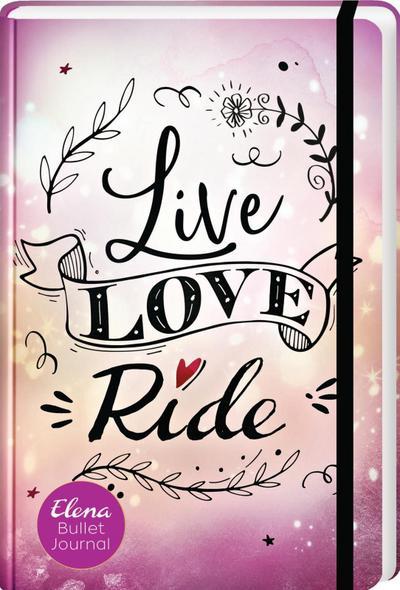 Elena - Ein Leben für Pferde: Live, Love, Ride