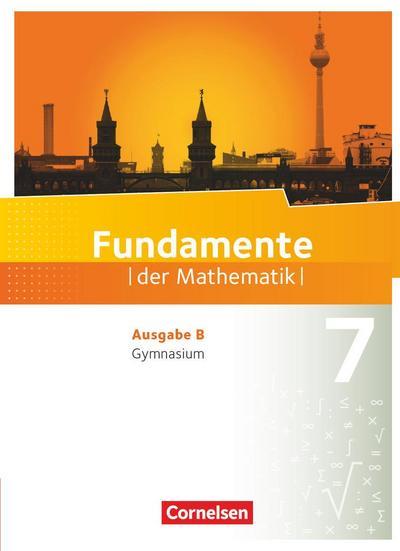 Fundamente der Mathematik 7. Schuljahr. Schülerbuch Gymnasium Brandenburg