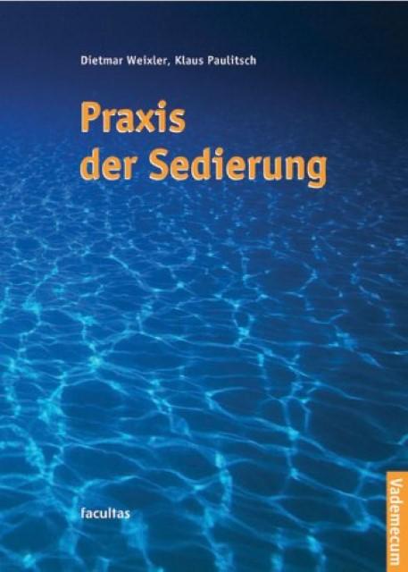 Vademecum Praxis der Sedierung, Dietmar Weixler