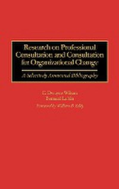 Research on Professional Consultation and Consultation for Organizational Change: A Selectively Annotated Bibliography