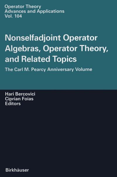 Nonselfadjoint Operator Algebras, Operator Theory, and Related Topics
