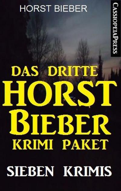 Das dritte Horst Bieber Krimi-Paket: Sieben Krimis