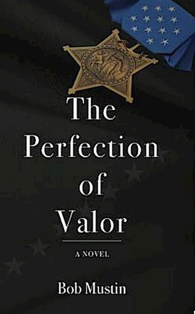 The Perfection of Valor