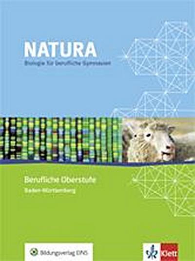 Natura Biologie Berufliche Oberstufe. Ausgabe Baden-Württemberg