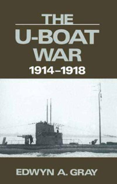 U-Boat War, 1914-1918