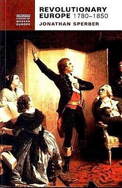 Revolutionary Europe, 1780-1850