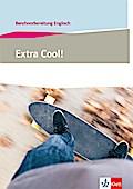 Extra Cool! Berufsvorbereitung Englisch