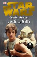 Star WarsTM Geschichten der Jedi und Sith
