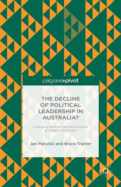 The Decline of Political Leadership in Australia?
