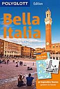 POLYGLOTT Reiseführer Bella Italia; 50 legend ...