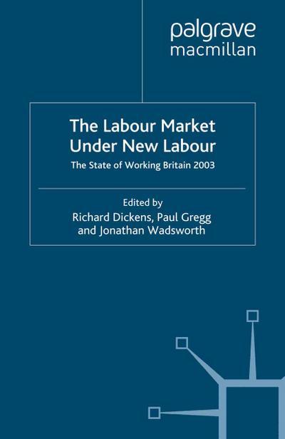 Labour Market Under New Labour