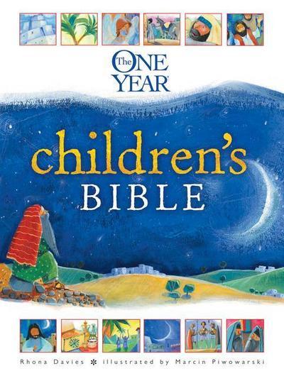 The One Year Children`s Bible (One Year Books) - One Year Books - Gebundene Ausgabe, Englisch, Rhona Davies, ,