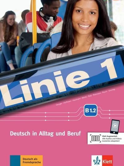 Linie 1 B1.2. Kurs- und Übungsbuch mit DVD-ROM