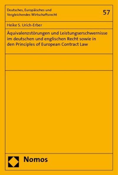 Äquivalenzstörungen und Leistungserschwernisse im deutschen und englischen Recht sowie in den Principles of European Contract Law