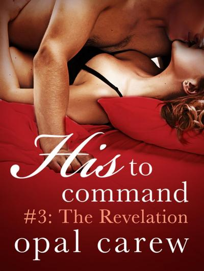 His to Command #3: The Revelation