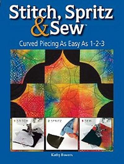 Stitch Spritz & Sew
