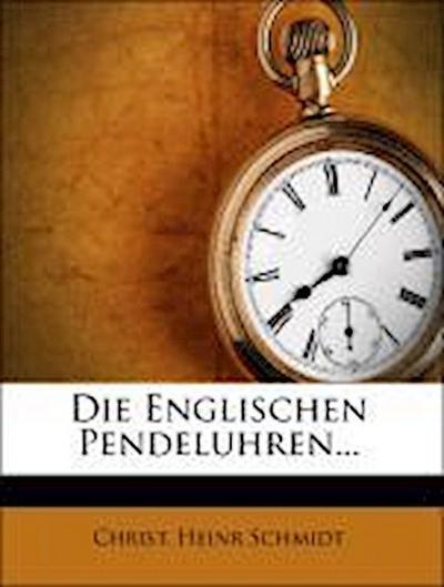 Die Englischen Pendeluhrenneunter band1836