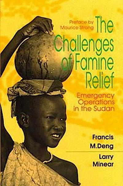 The Challenges of Famine Relief: Emergency Operations