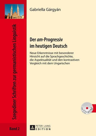 Der am-Progressiv im heutigen Deutsch