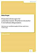 Finanzdienstleistungen für auslandsentsandte Mitarbeiter deutscher Unternehmen (Expatriates) - Peter Freyer
