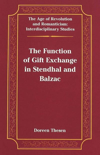 The Function of Gift Exchange in Stendhal and Balzac