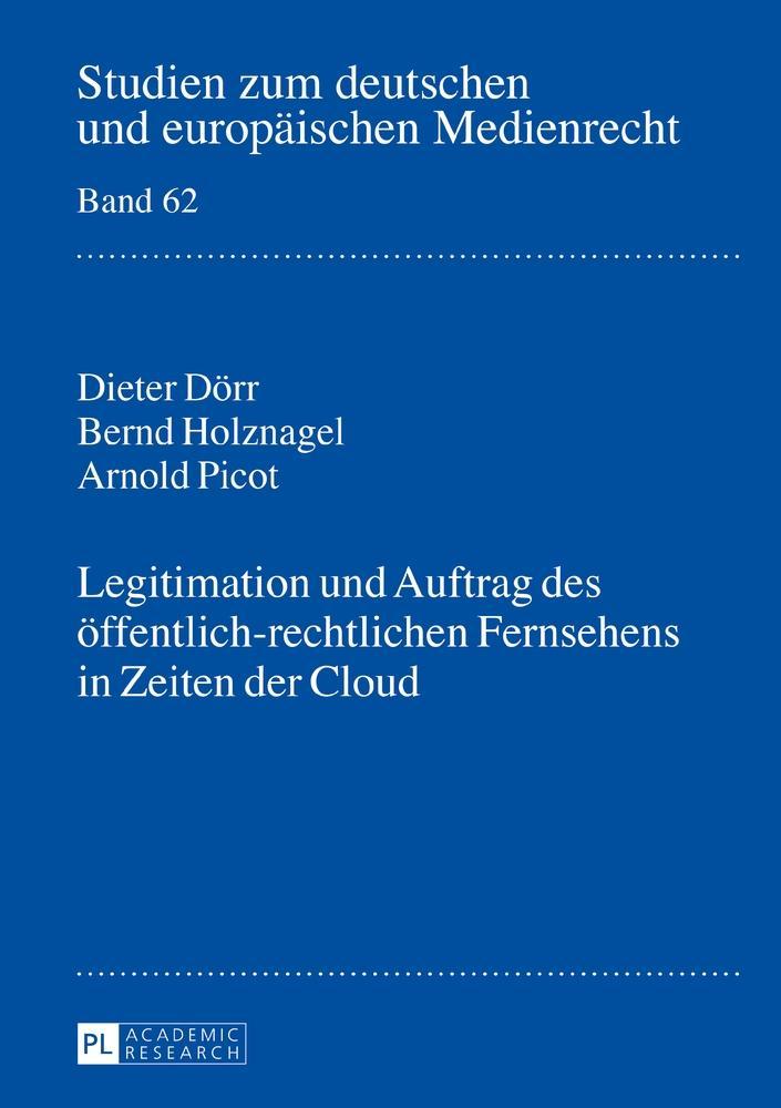 Legitimation und Auftrag des öffentlich-rechtlichen Fernsehens in Zeiten de ...