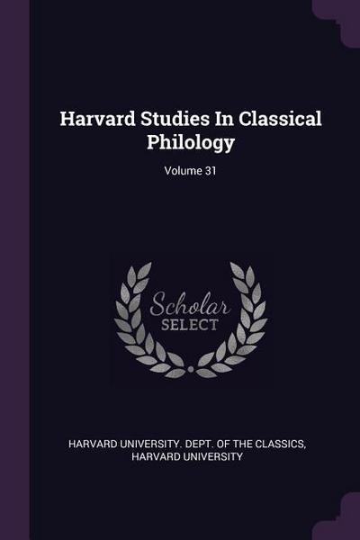 Harvard Studies in Classical Philology; Volume 31