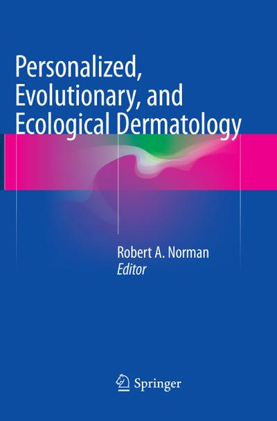 Personalized, Evolutionary, and Ecological Dermatology