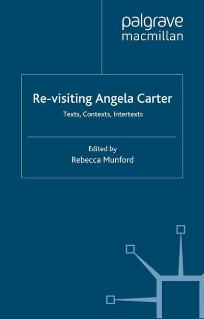 Re-Visiting Angela Carter