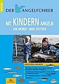 """Angelführer """"Mit Kindern angeln an Nord- und Ostsee"""""""