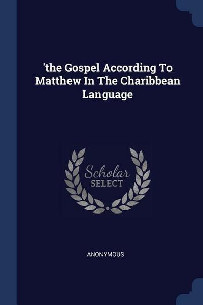 'the Gospel According to Matthew in the Charibbean Language