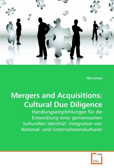 Mergers and Acquisitions: Cultural Due Diligence