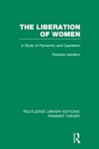 Liberation of Women (RLE Feminist Theory)