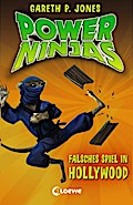 Power Ninjas, Band 4: Falsches Spiel in Holly ...